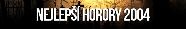 Nejlepší horory 2004