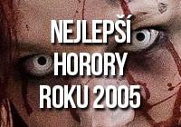 Nejlepší horory roku 2005